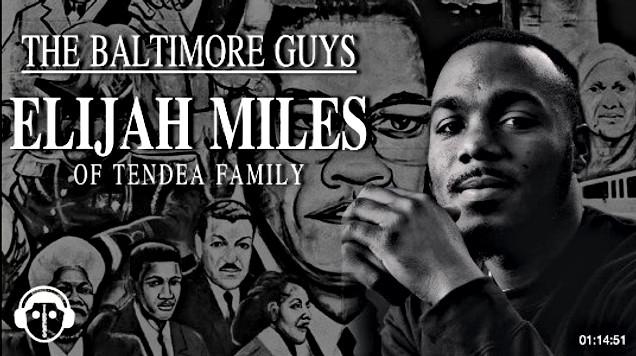 Elijah Miles of Tendea Family