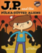JP and the Polka-Dotted Aliens, Mad, Anger, Feelings, Emotions, Children, Toddler, New Baby, Picture Book