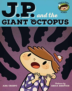 JP and the Giant Octopus, Feelings, Emotions, Children, Toddler, New Baby, Picture Book Fear, Afraid