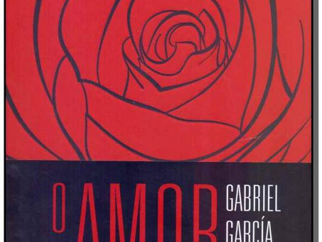 Do livro  O Amor nos Tempos do Cólera,Gabriel Garcia Marques:
