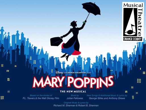 "REVIEW: ""Mary Poppins"" – Musical Theatre Orange County"
