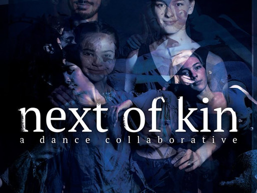 "REVIEW: ""Next of Kin"" — a Dance Collaborative; The Wayward Artist"