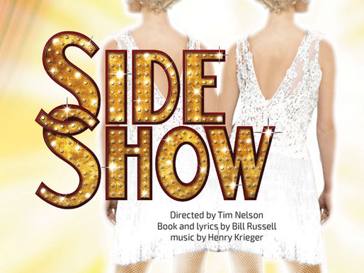 REVIEW: Side Show - Academy for the Performing Arts, Huntington Beach
