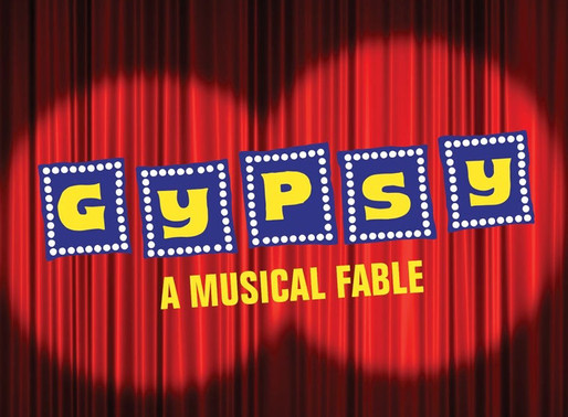 """REVIEW: """"Gypsy, A Musical Fable"""" – Academy for the Performing Arts, Huntington Beach"""