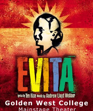 "REVIEW - ""Evita,"" Golden West College, Huntington Beach, CA"