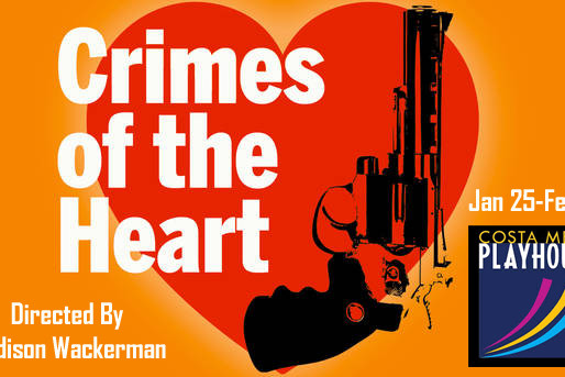 REVIEW: Crimes of the Heart - Costa Mesa Playhouse