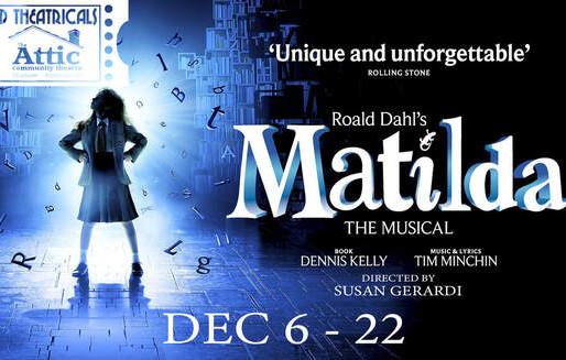 "REVIEW: ""Roald Dahl's Matilda"" — Attic Community Theatre"