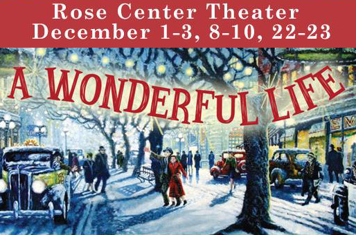 REVIEW: A Wonderful Life - Rose Center Theater