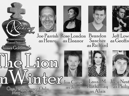 "REVIEW: ""The Lion In Winter"" - A Virtual Performance by Alchemy Theatre Company"