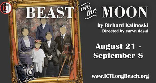 """REVIEW: """"Beast on the Moon"""" — (ICT) International City Theatre, Long Beach Performing Arts Center"""