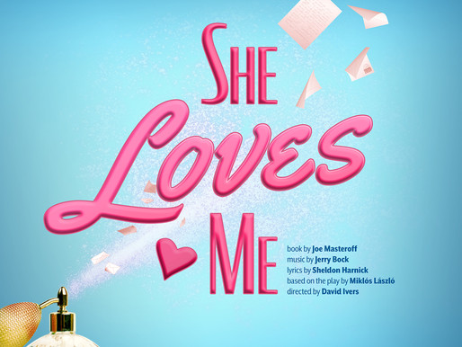 "REVIEW: ""She Loves Me"" – South Coast Repertory, Costa Mesa"