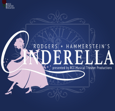 "REVIEW: ""Rodgers & Hammerstein's Cinderella"" – Rose Center Theater Musical Theater Productions"