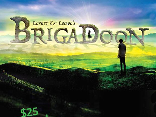"REVIEW- ""Brigadoon,"" Academy for the Performing Arts (APA)"