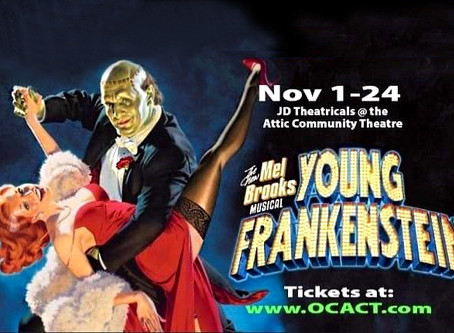 """REVIEW: """"Young Frankenstein"""" —  JD Theatricals @ The Attic"""