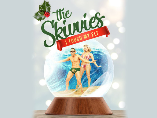 "For Two Nights Only! – ""The Skivvies: I Touch My Elf!"" Laguna Playhouse"