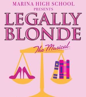 "REVIEW- ""Legally Blonde,"" Marina High School"