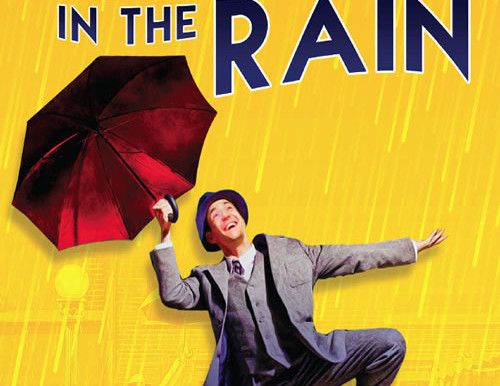 """REVIEW: """"Singin' In The Rain,""""- La Mirada Theatre for the Performing Arts, McCoy Rigby Entertainment"""