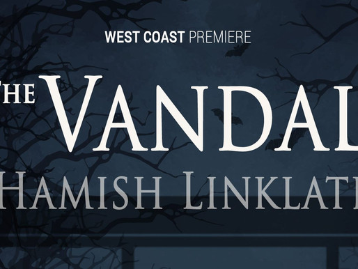 """REVIEW: """"The Vandal""""— A West Coast Premiere @ Chance Theater"""