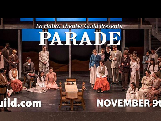 REVIEW: Parade - La Habra Theater Guild