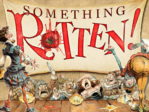 """REVIEW: """"Something Rotten!"""" — Musical Theatre West @ Carpenter Performing Arts Center"""