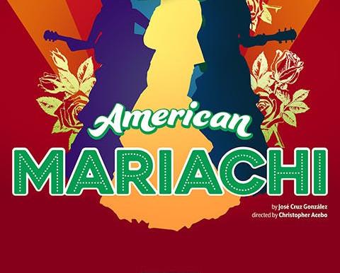 "REVIEW: ""American Mariachi"" – South Coast Repertory"
