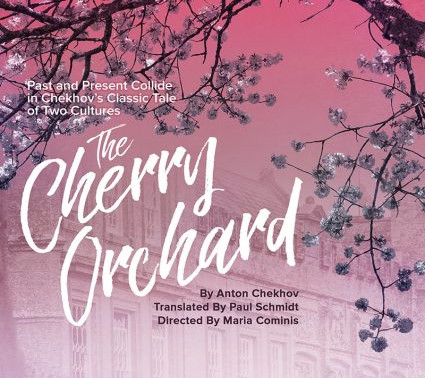 """REVIEW: """"The Cherry Orchard,"""" - Young Theatre, Cal-State Fullerton"""