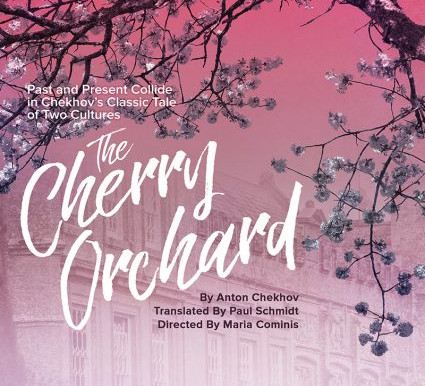 "REVIEW: ""The Cherry Orchard,"" - Young Theatre, Cal-State Fullerton"