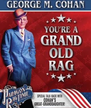 """Presenting: """"You're a Grand Old Rag"""" — La Mirada Theatre"""