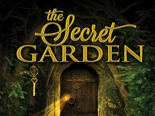 REVIEW: The Secret Garden - Rose Center Theater, Westminster