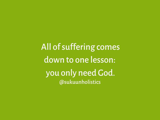 You Only Need God