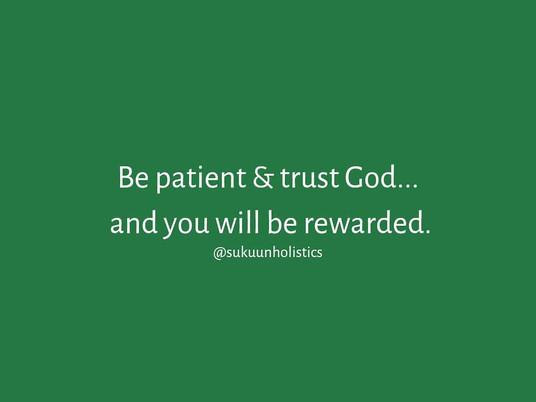 Patience & Trust