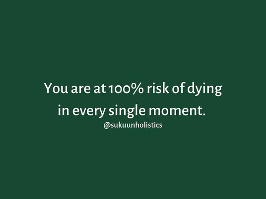 100% Risk of Death