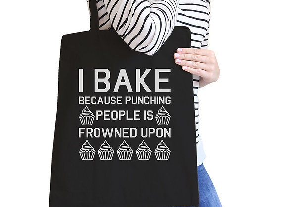 I Bake Because... Black Canvas Bag