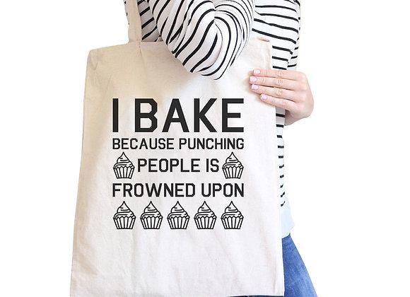 I Bake Because... Natural Canvas Bag