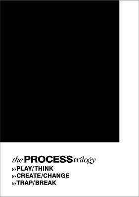 the process trilogy a4 poster 3.jpg