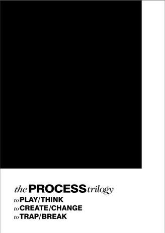 The Process Trilogy
