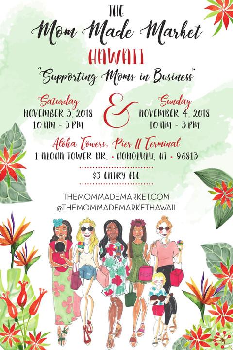 November 3-4, 2018 - Mom Made Market Hawaii