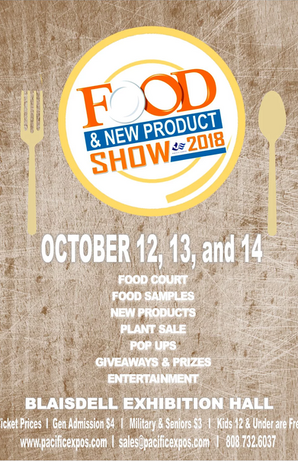 October 12 - 14, 2018 - Hawaii Food and New Product Show