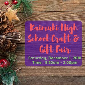 December 1, 2018 - Kaimuki High School Craft and Gift Fair