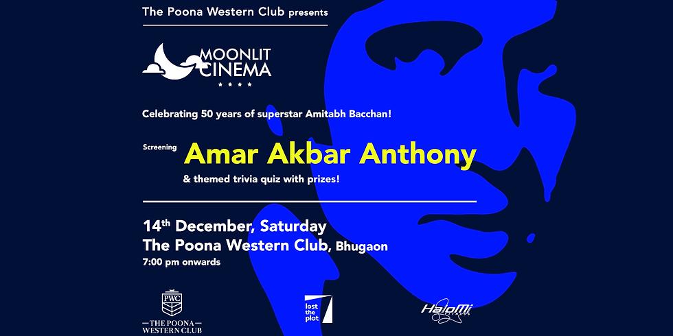 Moonlit Cinema: Bollywood Edition / Amar Akbar Anthony