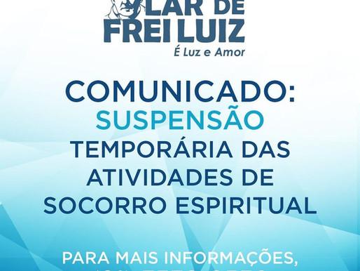 Suspensão das atividades espirituais - Janeiro e fevereiro