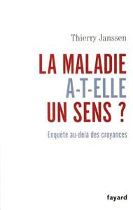 La maladie a-t-elle un sens ? - Interview du Dr Thierry Janssen