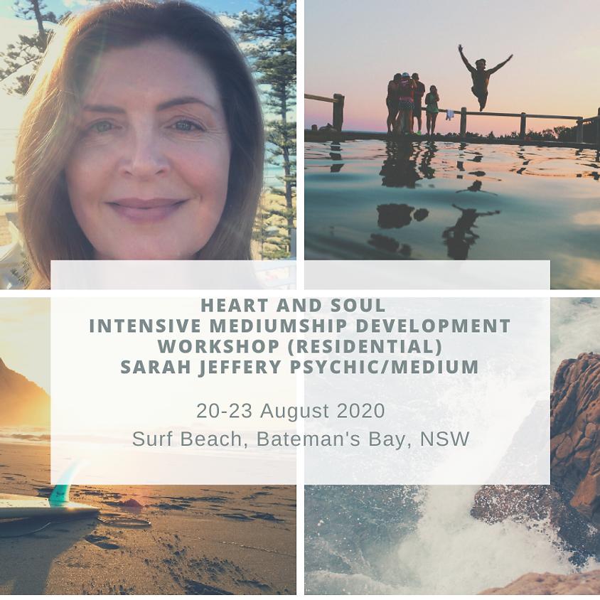Heart and Soul Intensive Mediumship Development Workshop with Sarah Jeffery Psychic/Medium