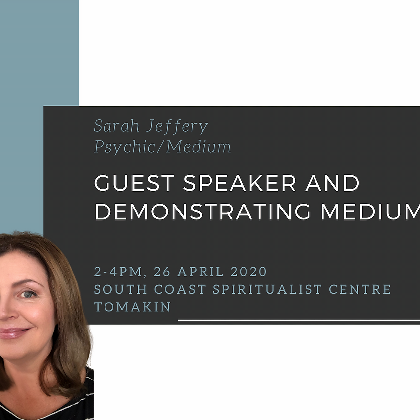 Guest Speaker and Demonstrating Medium at South Coast Spiritualist Centre