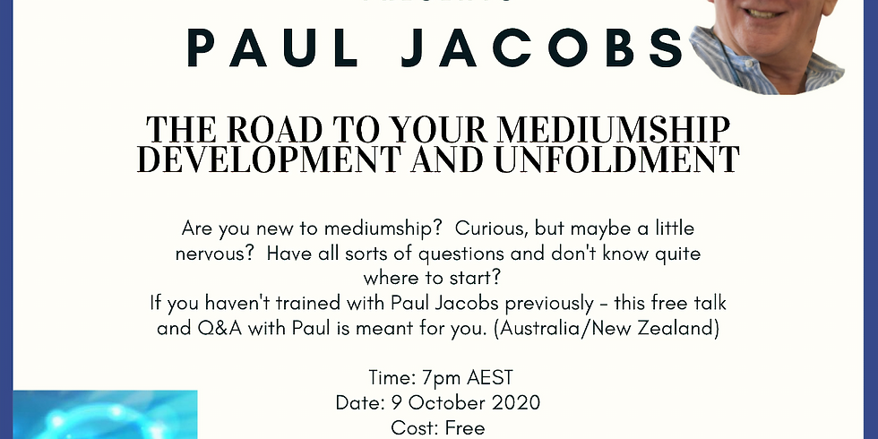 The Road to your Mediumship Development and Unfoldment with Paul Jacobs