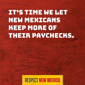 0630 It's time we let New Mexicans keep more of their paychecks.