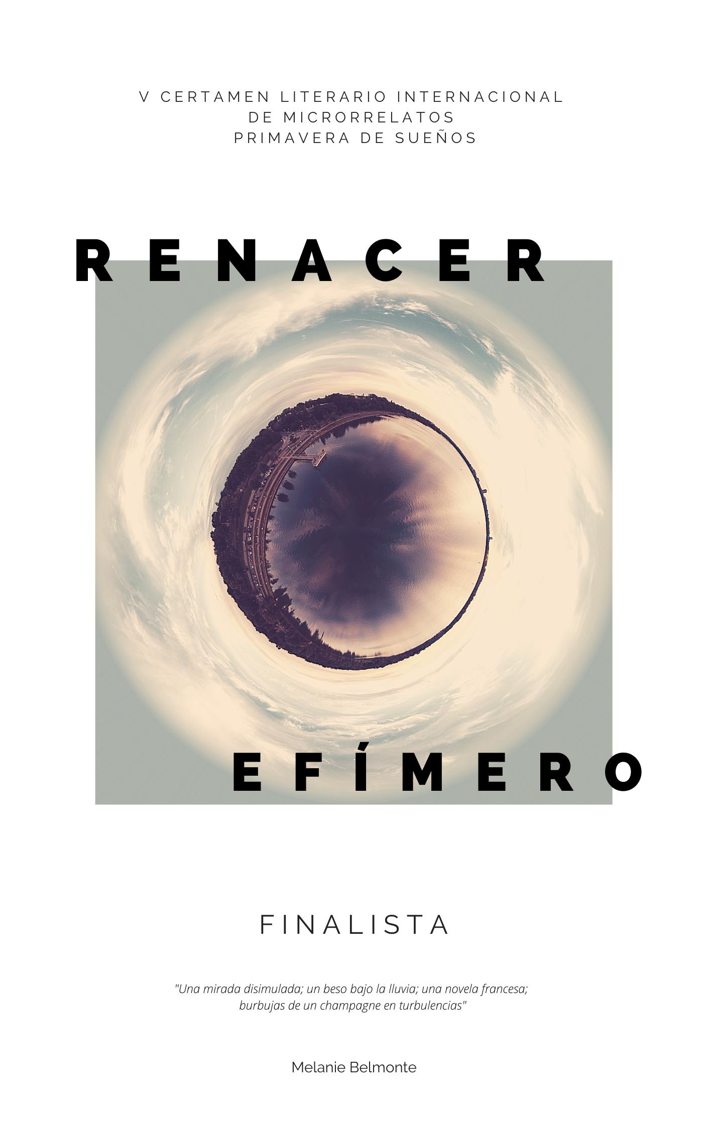 Renacer efímero