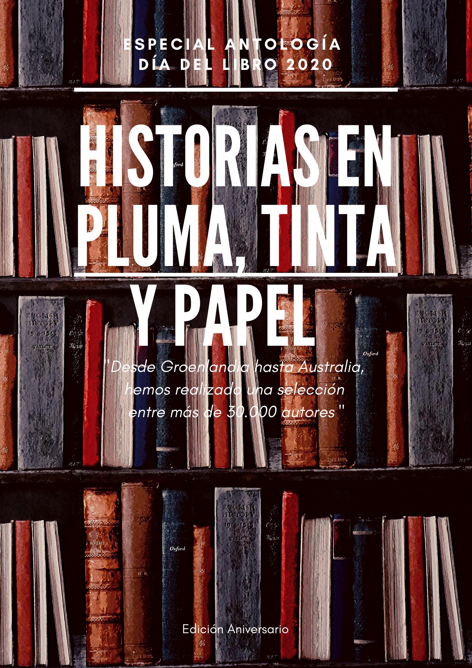 Historias en Pluma, Tinta y Papel