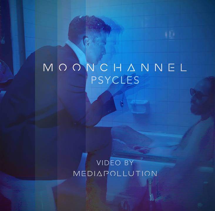 Moon Channel // PSYCLES // Official Music Video // By Media Pollution