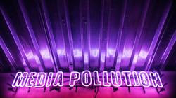 Media Pollution Neon